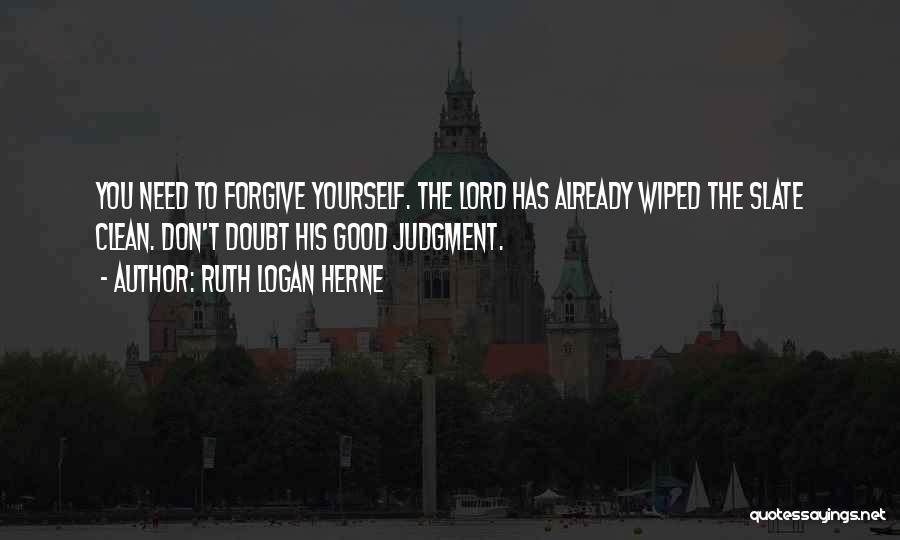 Need You Lord Quotes By Ruth Logan Herne
