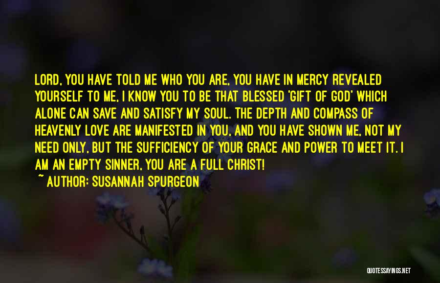 Need You Lord Quotes By Susannah Spurgeon