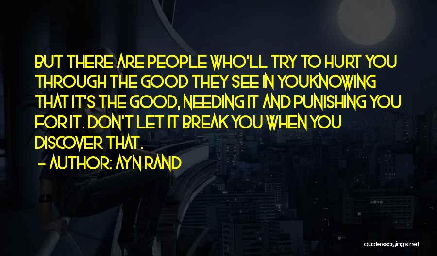 Needing A Break Quotes By Ayn Rand