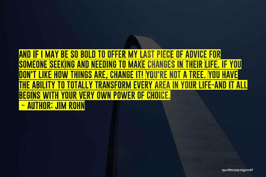 Needing Change In My Life Quotes By Jim Rohn