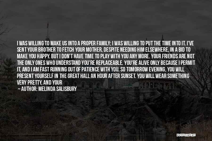 Needing Some Me Time Quotes By Melinda Salisbury