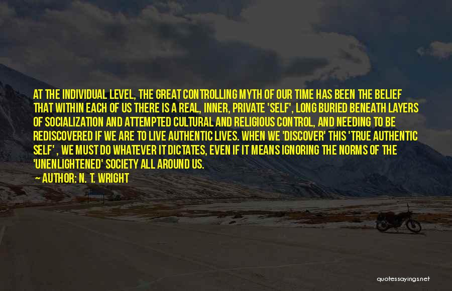 Needing Some Me Time Quotes By N. T. Wright