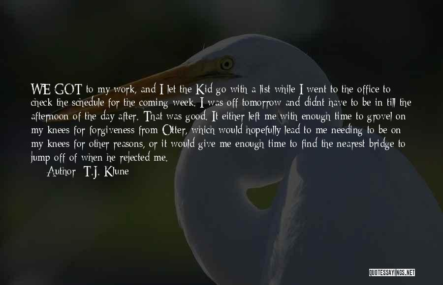 Needing Some Me Time Quotes By T.J. Klune