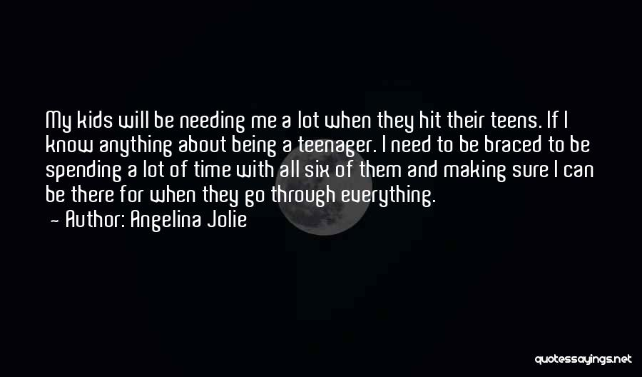 Needing Time Quotes By Angelina Jolie