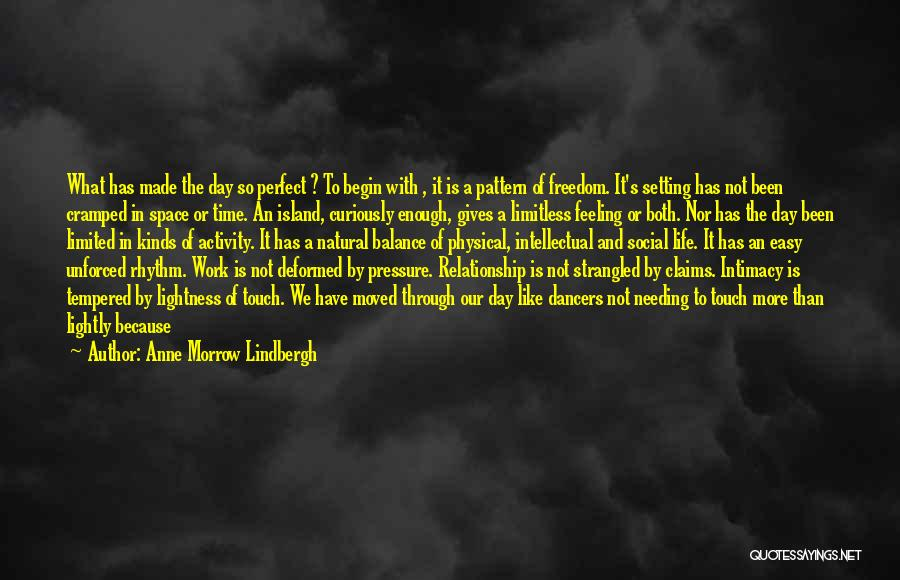 Needing Time Quotes By Anne Morrow Lindbergh