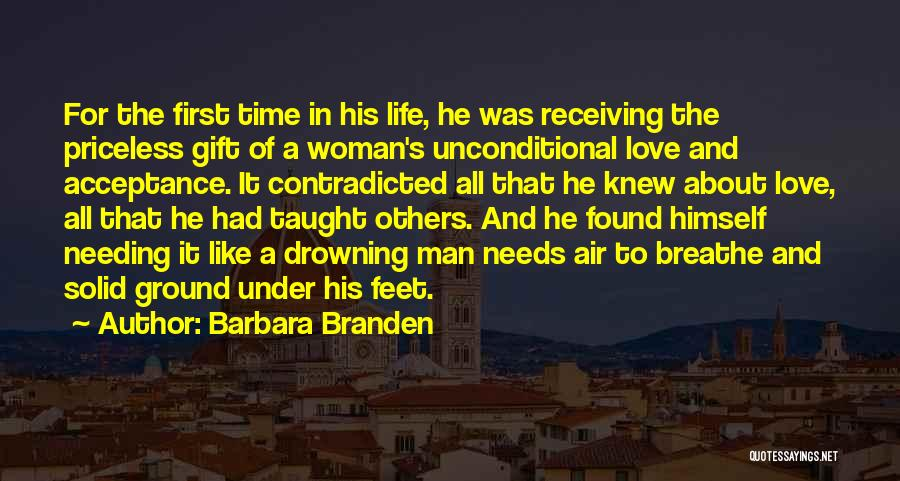 Needing Time Quotes By Barbara Branden