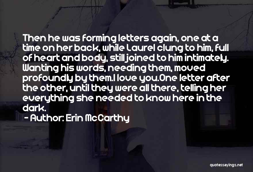 Needing Time Quotes By Erin McCarthy