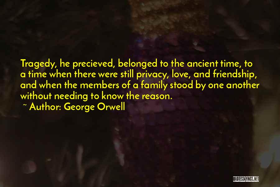 Needing Time Quotes By George Orwell