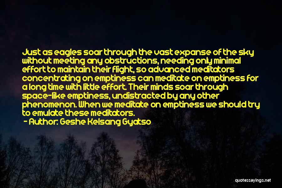 Needing Time Quotes By Geshe Kelsang Gyatso