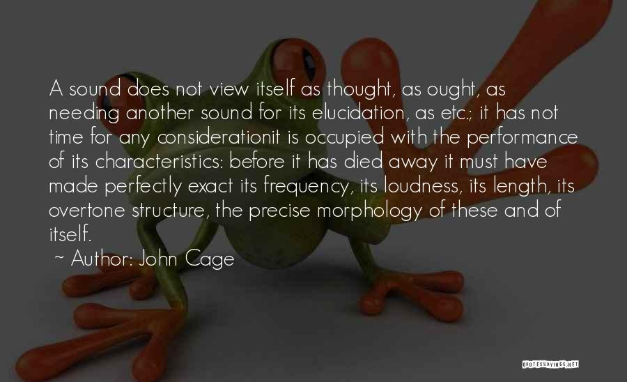 Needing Time Quotes By John Cage