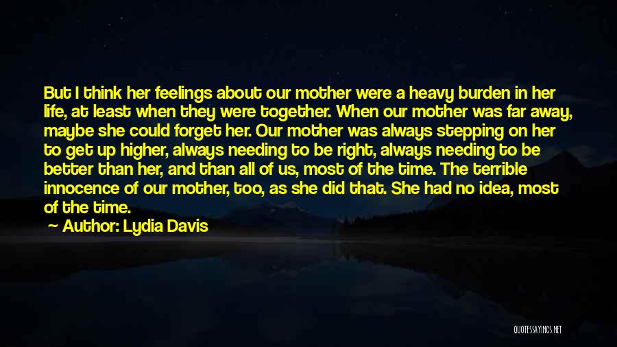 Needing Time Quotes By Lydia Davis