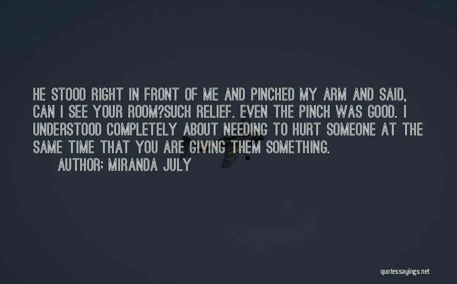 Needing Time Quotes By Miranda July
