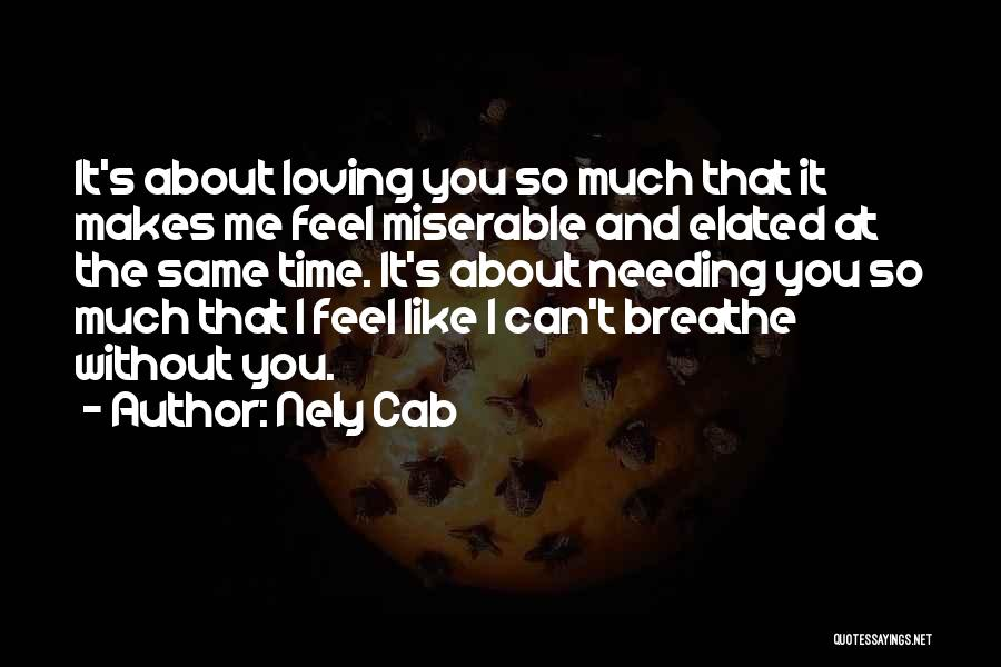 Needing Time Quotes By Nely Cab