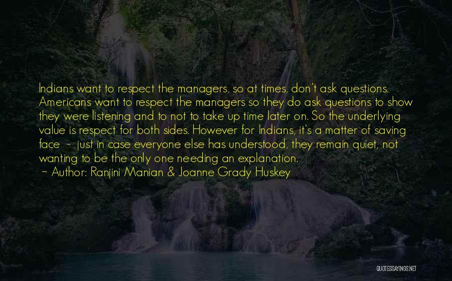 Needing Time Quotes By Ranjini Manian & Joanne Grady Huskey