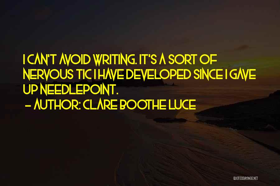 Needlepoint Quotes By Clare Boothe Luce