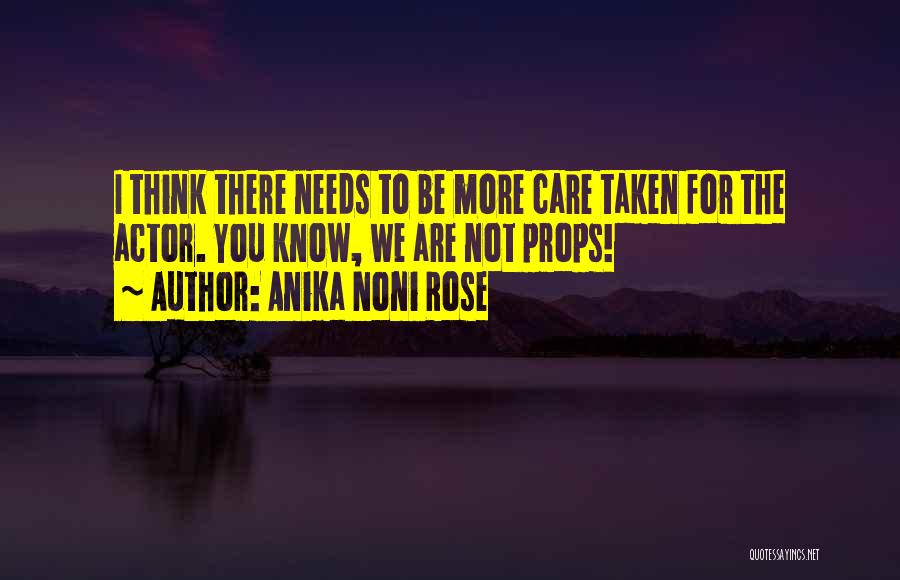 Needs Quotes By Anika Noni Rose