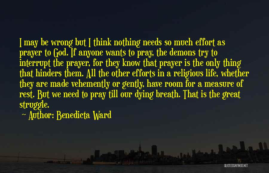 Needs Quotes By Benedicta Ward