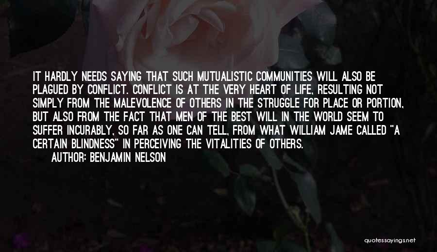 Needs Quotes By Benjamin Nelson