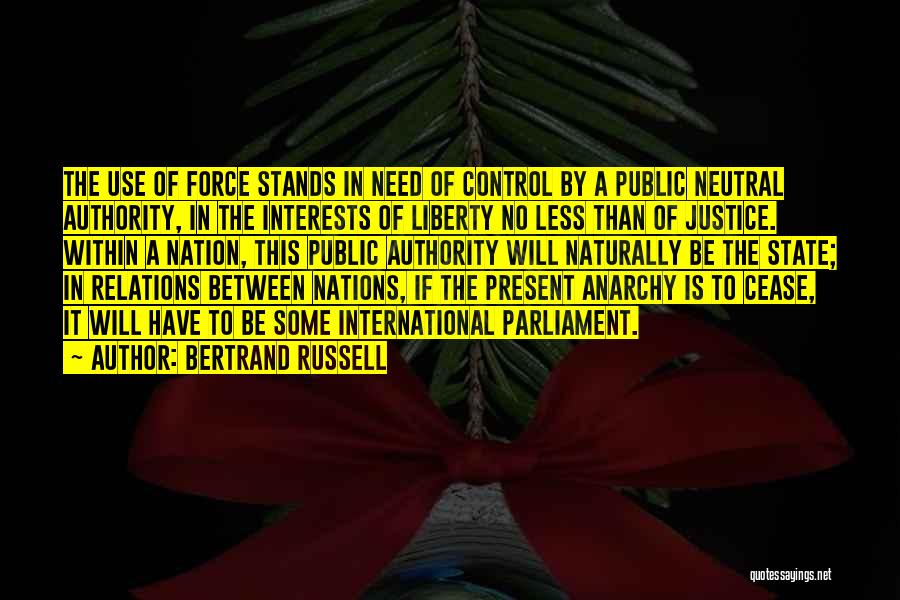 Needs Quotes By Bertrand Russell