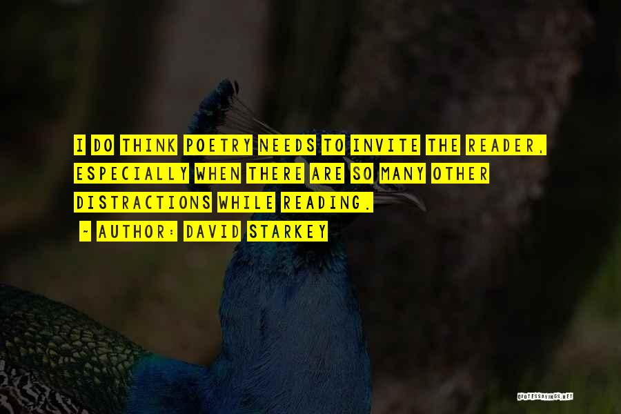 Needs Quotes By David Starkey