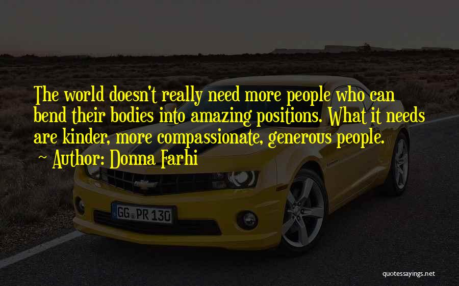 Needs Quotes By Donna Farhi