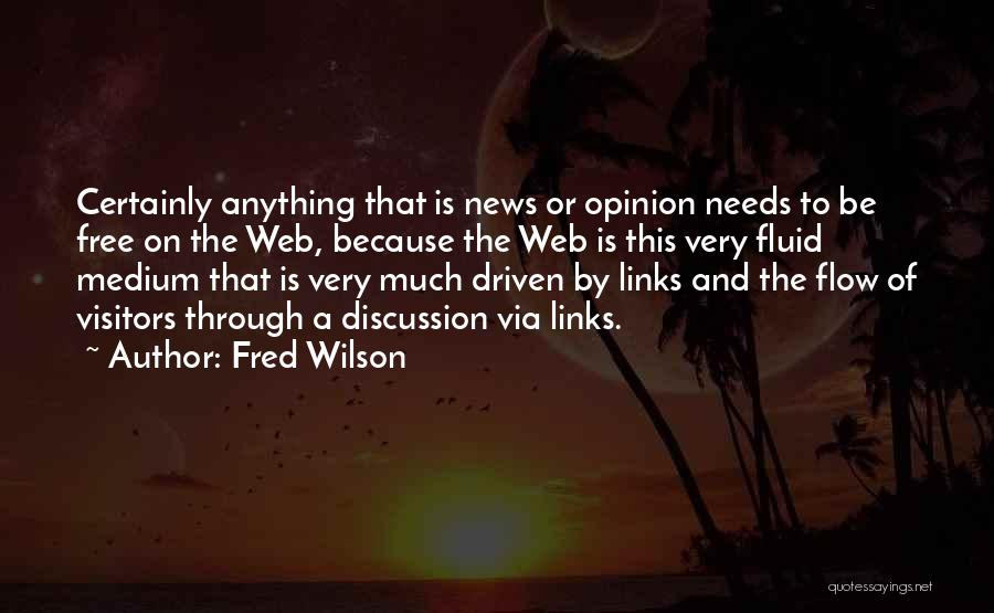 Needs Quotes By Fred Wilson