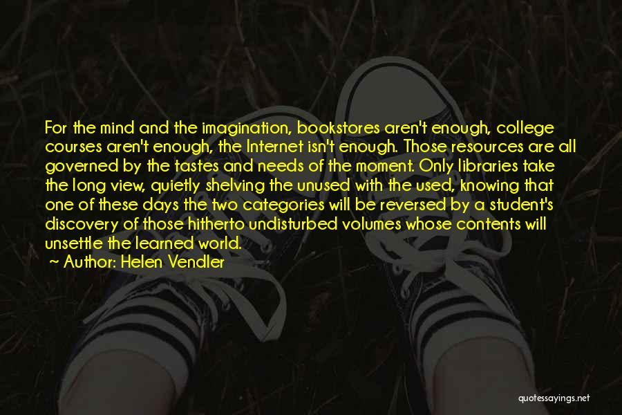 Needs Quotes By Helen Vendler