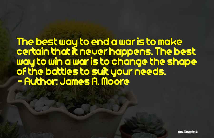 Needs Quotes By James A. Moore