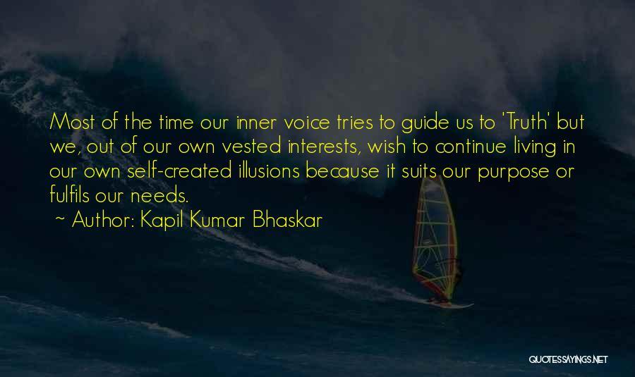 Needs Quotes By Kapil Kumar Bhaskar