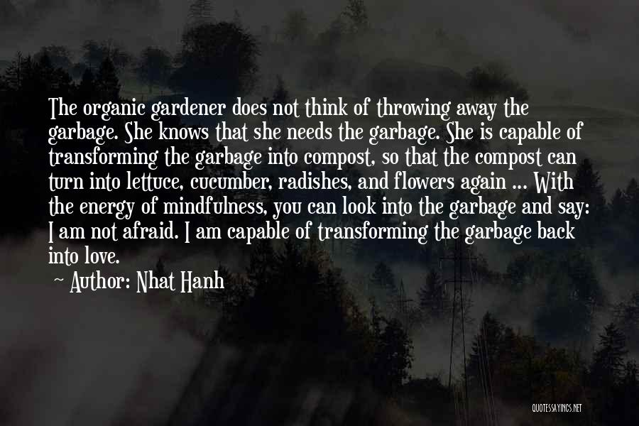 Needs Quotes By Nhat Hanh
