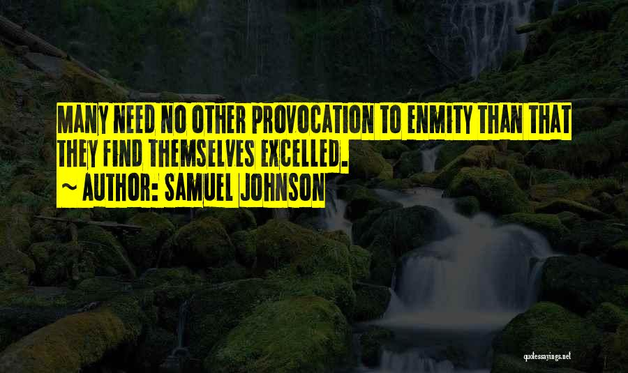 Needs Quotes By Samuel Johnson