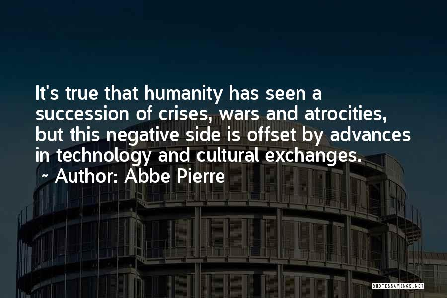 Negative But True Quotes By Abbe Pierre