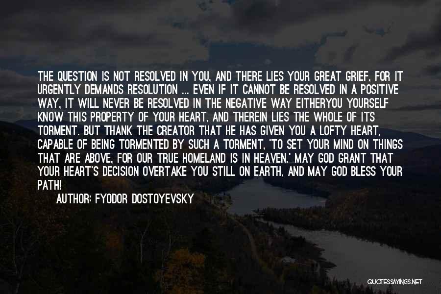Negative But True Quotes By Fyodor Dostoyevsky