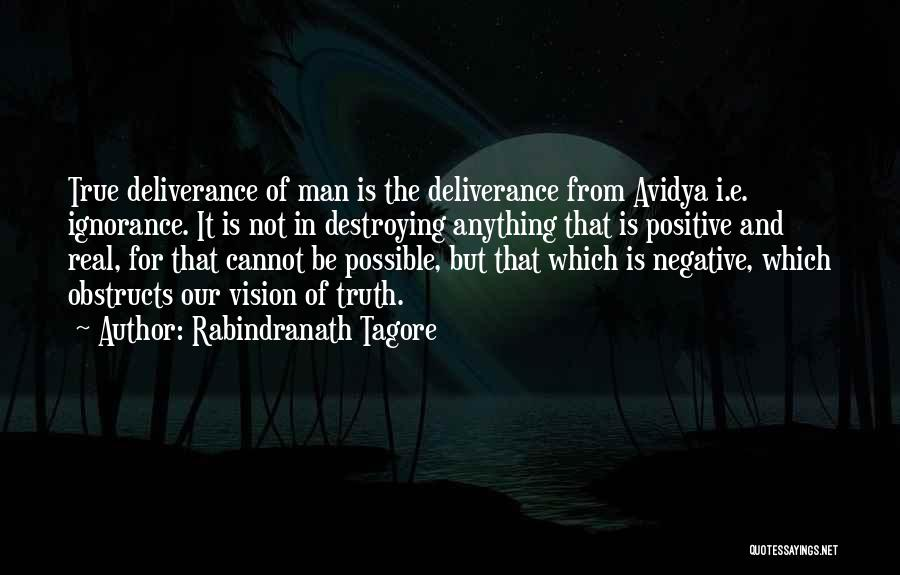 Negative But True Quotes By Rabindranath Tagore