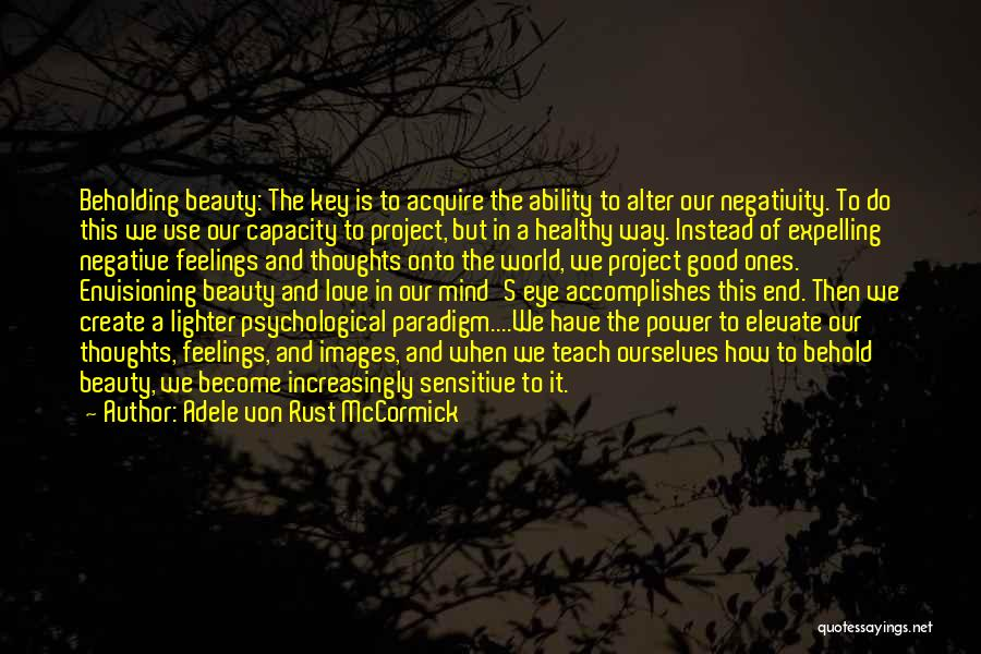 Negativity Images Quotes By Adele Von Rust McCormick