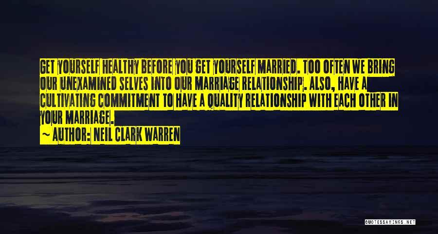 Neil Clark Warren Quotes 307594