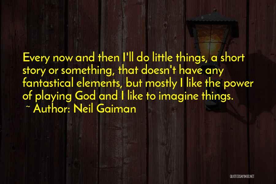 Neil Gaiman Quotes 166541