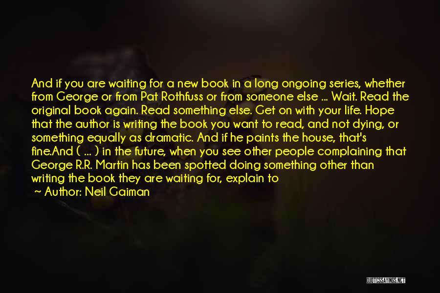 Neil Gaiman Quotes 494177