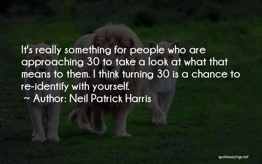Neil Patrick Harris Quotes 1887944