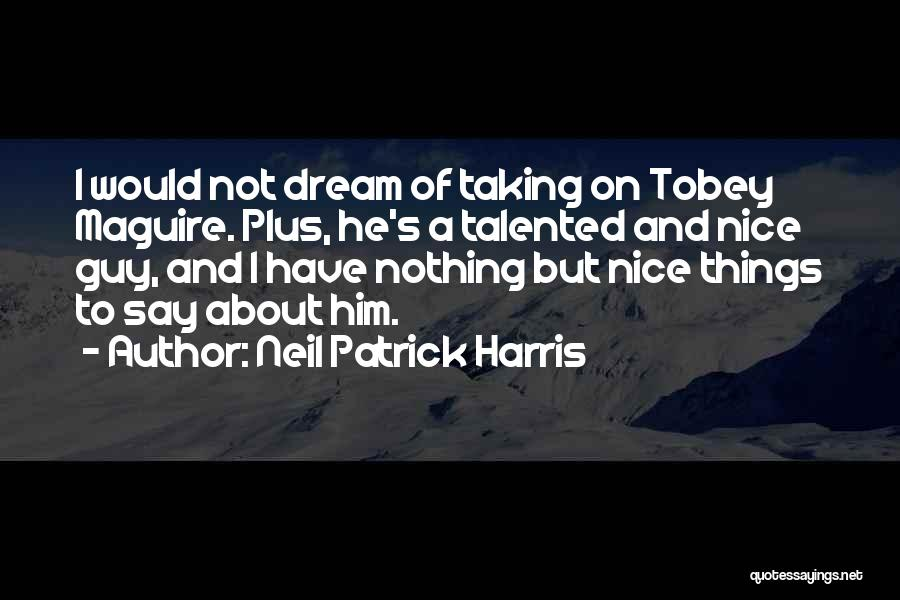 Neil Patrick Harris Quotes 1971660