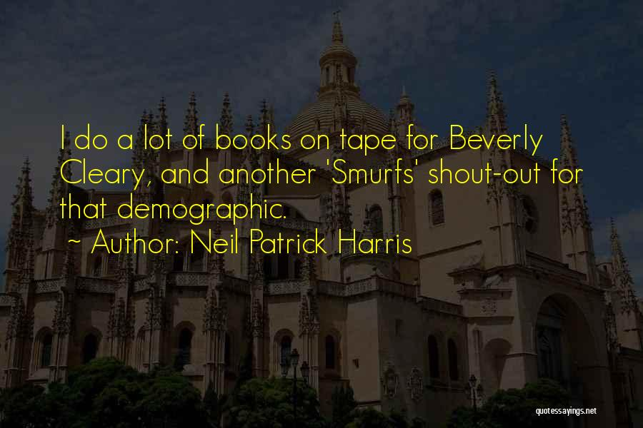 Neil Patrick Harris Quotes 256409