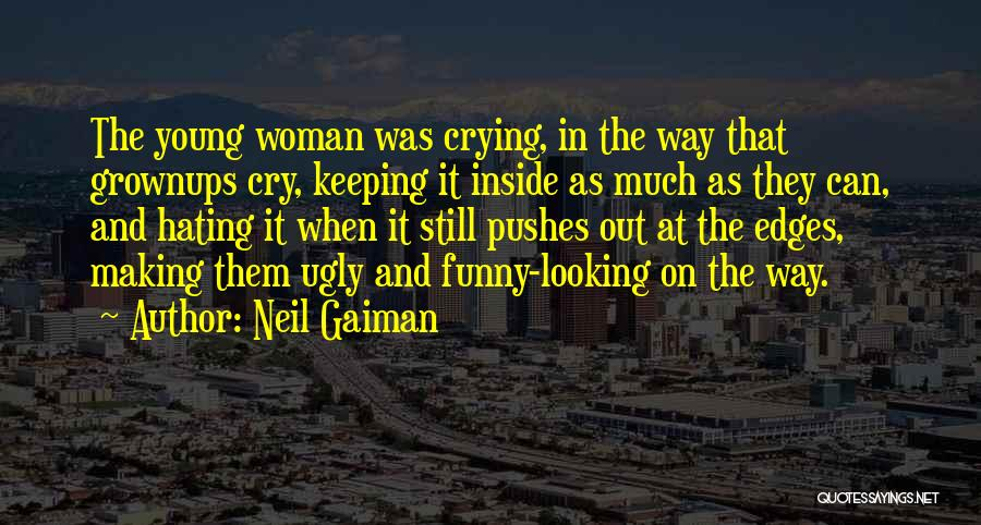 Neil Young Funny Quotes By Neil Gaiman