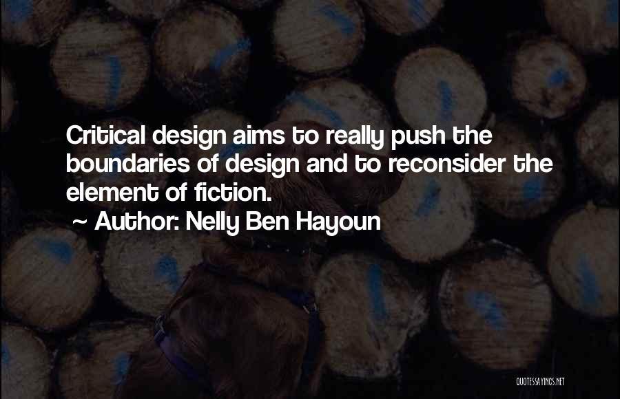 Nelly Ben Hayoun Quotes 1979204