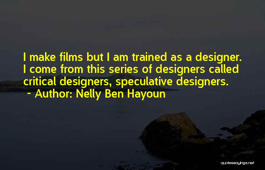 Nelly Ben Hayoun Quotes 402375