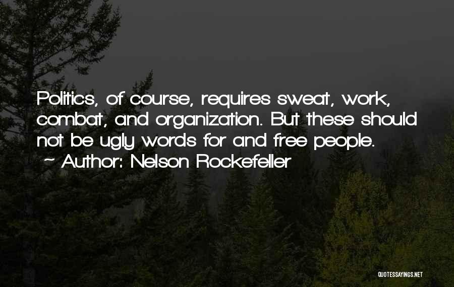 Nelson Rockefeller Quotes 1670804