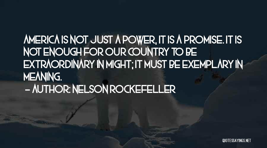 Nelson Rockefeller Quotes 2243326