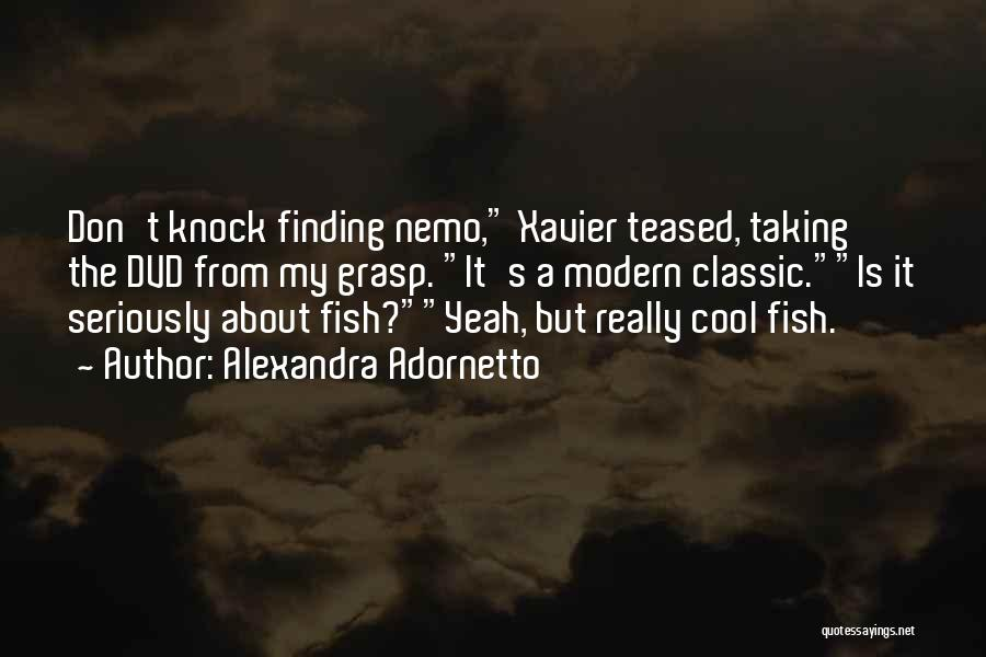 Nemo's Quotes By Alexandra Adornetto