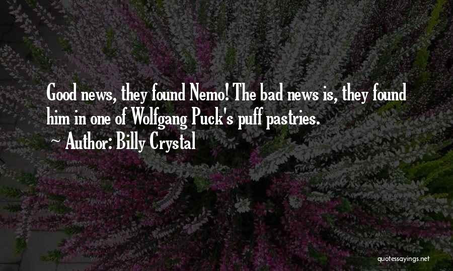 Nemo's Quotes By Billy Crystal