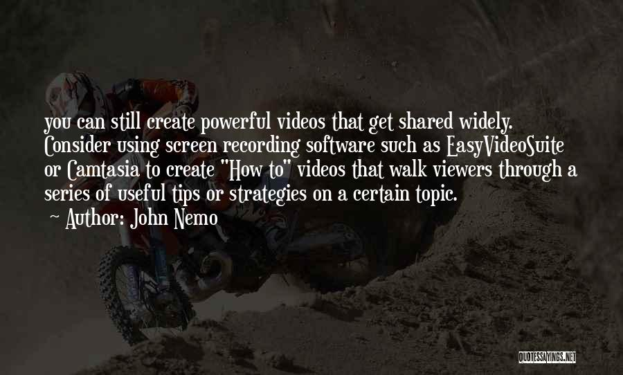 Nemo's Quotes By John Nemo