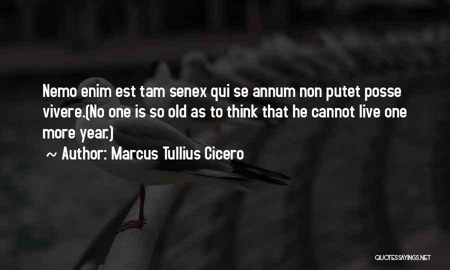 Nemo's Quotes By Marcus Tullius Cicero